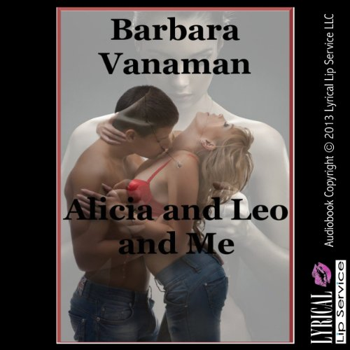 Alicia and Leo and Me audiobook cover art