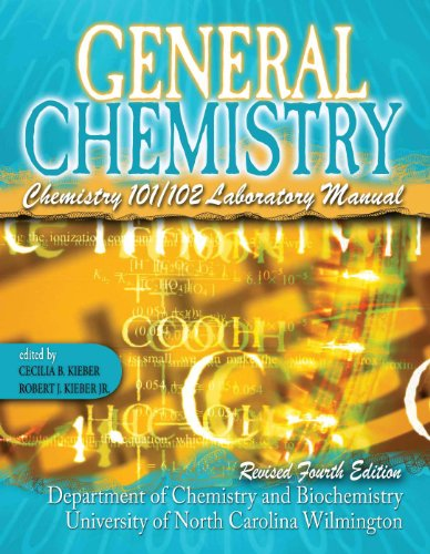 General Chemistry: Chemistry 101/102 Laboratory Manual