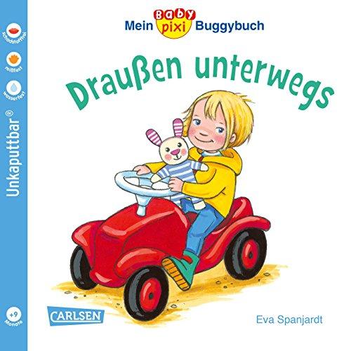 Baby Pixi (unkaputtbar) 66: Mein Baby-Pixi-Buggybuch: Draußen unterwegs (66)