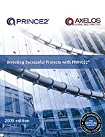 Directing Successful Projects With PRINCE2 (Prince 2)