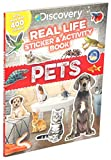 Discovery Real Life Sticker and Activity Book: Pets (Discovery Real Life Sticker Books)