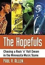 The Hopefuls: Chasing a Rock 'n' Roll Dream in the Minnesota Music Scene
