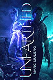 Unearthed (The Unearthed Series Book 1)