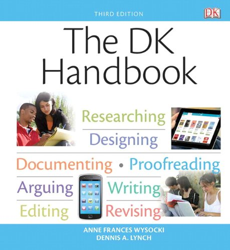 Compare Textbook Prices for The DK Handbook 3 Edition ISBN 9780205863792 by Wysocki, Anne Frances,Lynch, Dennis A.