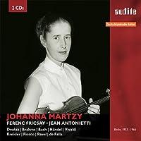 Johanna Martzy: RIAS Recordings Berlin, 1953 - 1966 by Johanna Martzy (2015-03-31)