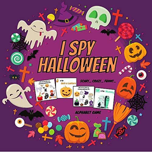 I Spy Halloween Scary Crazy Funn: Fun Activity Riddles Pictures Book With A-Z Letters For Toddlers, Preschoolers, Kindergartens - Perfect Practice Workbook For Homeschooling (English Edition)