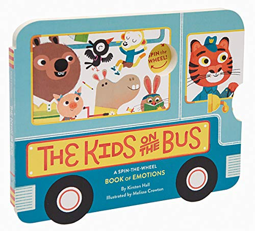 The Kids on the Bus: A Spin-the-Wheel Book of Emotions (School Bus book, Interactive Board Book for Toddlers, Wheels on the Bus)