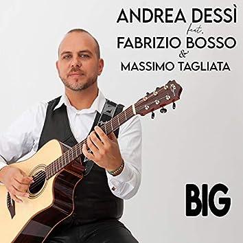 Big (feat. Fabrizio Bosso & Massimo Tagliata)