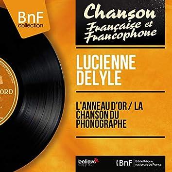 L'anneau d'or / La chanson du phonographe (feat. Aimé Barelli et son orchestre) [Mono Version]