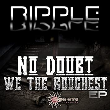 No Doubt We the Roughest  - EP