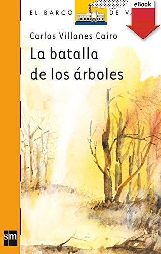 La batalla de los árboles (El Barco de Vapor Naranja nº 98)