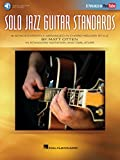 Solo Jazz Guitar Standards: 16 Songs Expertly Arranged in Chord-Melody Style As Popularized on YouTube! (English Edition)