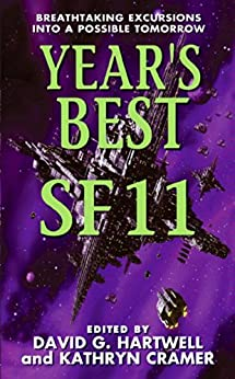 Year's Best SF 11 (Year's Best Science Fiction) by [David G. Hartwell, Kathryn Cramer]