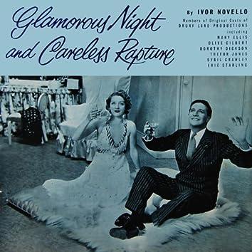 Glamorous Night And Careless Rapture