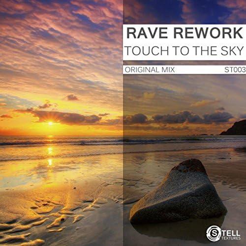 Rave Rework