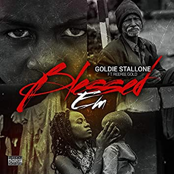 Blessed Em (feat. ReeRee Gold)