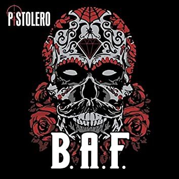 B.A.F.