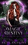 The Magic of Destiny: Emerald Lakes Book Four (Kindle Edition)