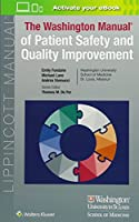 Washington Manual of Patient Safety and Quality Improvement (Lippincott Manual Series)