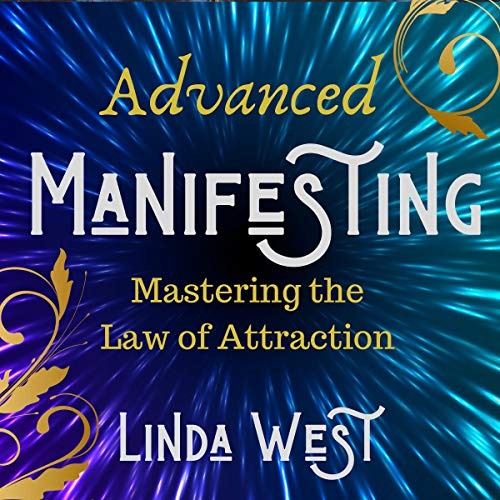 Advanced Manifesting With Frequencies Audiobook By Linda West cover art