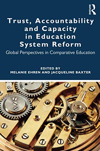Compare Textbook Prices for Trust, Accountability and Capacity in Education System Reform 1 Edition ISBN 9780367362492 by Ehren, Melanie,Baxter, Jacqueline