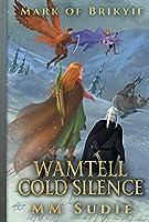 Mark of Brikyif: Wamtell Cold Silence