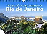 Erlebe mit mir das berauschende Rio de Janeiro (Wandkalender 2022 DIN A4 quer): Rio de Janeiro ist eine beruehmte brasilianische Kuestenmetropole (Monatskalender, 14 Seiten )