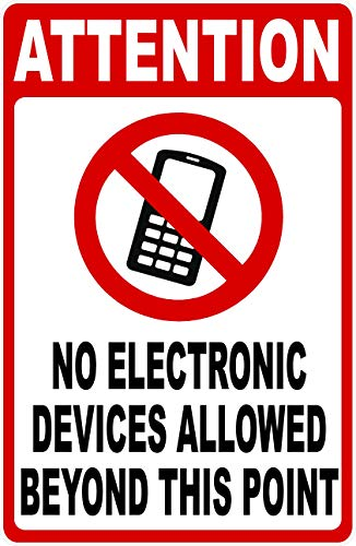 Attention No Electronic Devices Allowed Beyond This Point Sign. 9x12 Metal. Business Rules