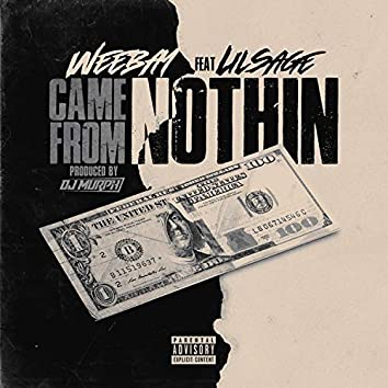 Came from Nothin' (feat. Lil Sage)