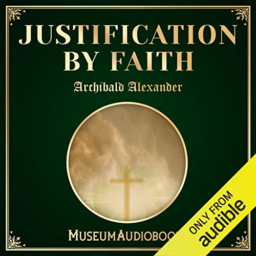 Justification by Faith audiobook cover art