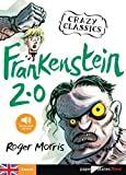 Frankenstein 2.0 - Livre + mp3 by Roger Morris (2014-05-14) - Didier - 14/05/2014