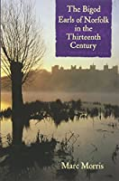 The Bigod Earls of Norfolk in the Thirteenth Century