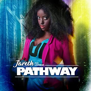 Pathway (Featuring Lioness)