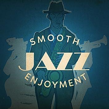 Smooth Jazz Enjoyment