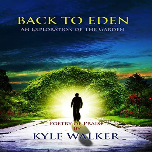 Back to Eden Audiobook By Kyle Walker cover art