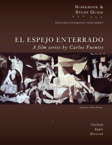 Study Guide for El Espejo Enterrado (