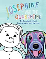Josephine and the Quarantine