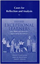 Cases for Reflection and Analysis for Exceptional Learners Introduction to Special Education