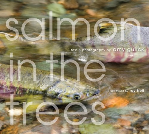 Salmon in the Trees: Life in Alaska's Tongass Rain Forest