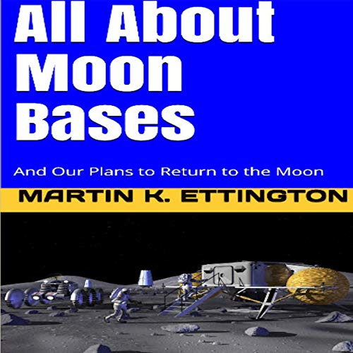 All About Moon Bases audiobook cover art
