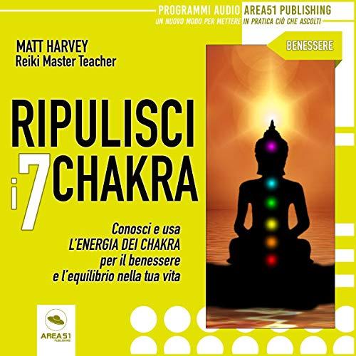 Ripulisci i 7 chakra copertina