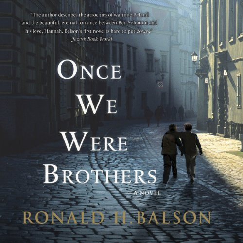 Once We Were Brothers                   By:                                                                                                                                 Ronald H. Balson                               Narrated by:                                                                                                                                 Fred Berman                      Length: 13 hrs and 26 mins     3,001 ratings     Overall 4.7
