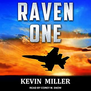 Raven One     Flip Wilson Series, Book 1              By:                                                                                                                                 Capt. Kevin P. Miller USN (Ret.)                               Narrated by:                                                                                                                                 Corey M. Snow                      Length: 11 hrs and 22 mins     139 ratings     Overall 4.6