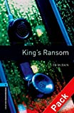 King's Ransom (Oxford Bookworms Library) CD Pack