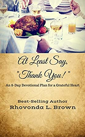 """At Least Say, """"Thank You!"""""""