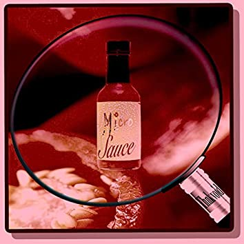 Micro Sauce
