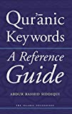 Qur'anic Keywords: A Reference Guide (English Edition)