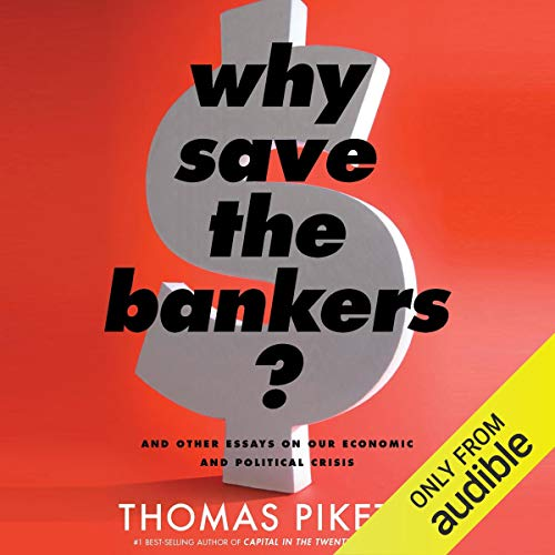 Couverture de Why Save the Bankers?