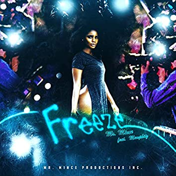 Freeze (feat. Memphitz)