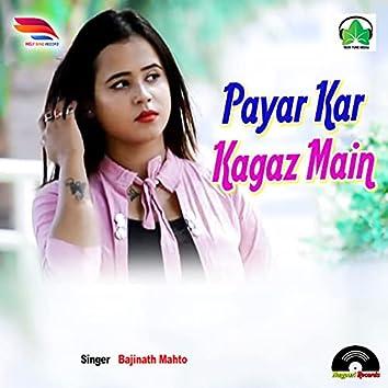 Pyar Kar Kagaz Mein